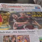 The local news paper was predicting a win for Germany in the WM Final.